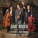 the goat rodeo sessions - yo yo ma