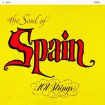 soul of spain - 101 strings orchestra