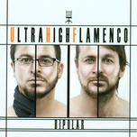bipolar - ultra high flamenco uhf