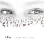 a hundred thousand angels - bliss