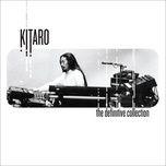 the definitive collection - kitaro