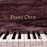 piano opus - brian crain
