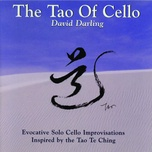 the tao of cello - david darling