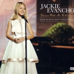 dream with me (2011) - jackie evancho