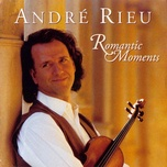 romantic moments - andre rieu