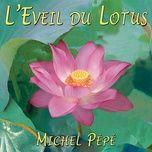 l'eveil du lotus - michel pepe