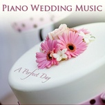 a perfect day (piano wedding music 2008) - v.a
