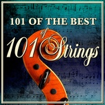 more of the best of 101 strings - 101 strings orchestra