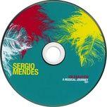 celebration a musical journey (cd 1) - sergios mendez