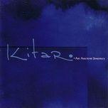 an ancient journey (cd1) - kitaro