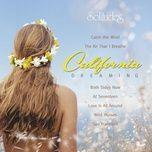 california dreaming - dan gibson
