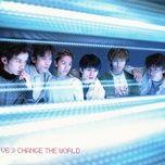 change the world (single) - v6