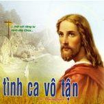 Nghe nhạc Tình Ca Vô Tận (Vol.3) Mp3 miễn phí
