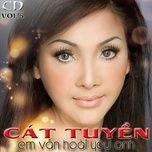 album cat tuyen 2015 hay nhat - cat tuyen