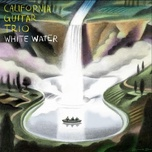 whitewater - california guitar trio