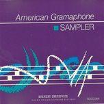 american gramaphone sampler (hoa tau) - v.a