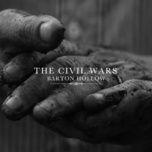 barton hollow (2011) - the civil wars