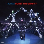 burst the gravity - altima
