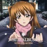 white album 2 vocal collection - yonezawa madoka, rena uehara, akari tsuda