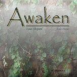 awaken - isaac shepard