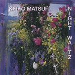 night waltz - keiko matsui