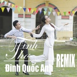 tinh tho remix (single) - dinh quoc anh