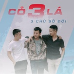 co 3 la (single) - 3 chu bo doi