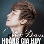 vet dau (single) - hoang gia huy