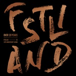 over 10 years (10th anniversary album) - f.t. island