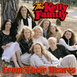 from their hearts - the kelly family