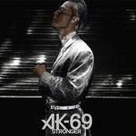 stronger (single) - ak-69