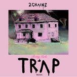 4 am (single) - 2 chainz, travis scott