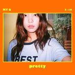 pretty (single) - my q