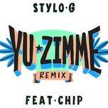 yu zimme (single) - stylo g