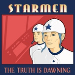 the truth is dawning (single) - starmen