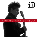 how do you love (single) - michael patrick kelly