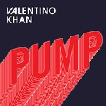 pump (single) - valentino khan