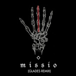 middle fingers (glades remix) (single) - missio