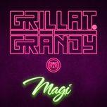 magi (single) - grillat & grandy