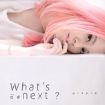 what's next? / 接下來是什麼 - ann