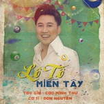 lo to mien tay (single) - don nguyen