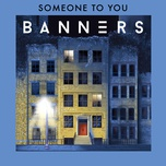 someone to you (single) - banners