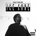 only one me (single) - ice cube