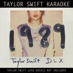 taylor swift karaoke: 1989 (deluxe) - taylor swift