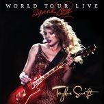 speak now world tour live (live 2011) - taylor swift