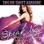 speak now (karaoke version) - taylor swift
