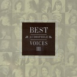 best audiophile voices iii - v.a