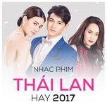 nhac phim thai lan hay 2017 - v.a