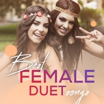 best female duet songs - v.a