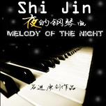 melody of the night - jin shi